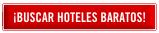 Buscar hoteles baratos